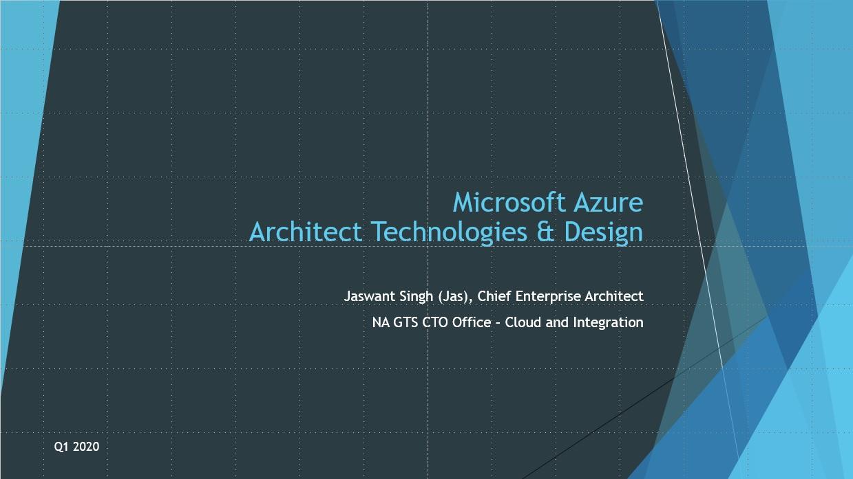Microsoft Azure Architect Technologies & Design